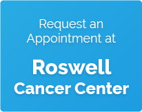 Request appointment at Roswell cancer center