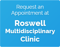 request appointment at Roswell Multidisciplinary clinic